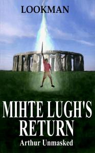 Mihte Lugh Returns